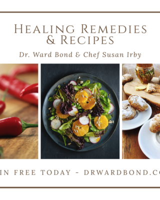 Dr Bond and Chef Irby Healing Remedies and Recipes